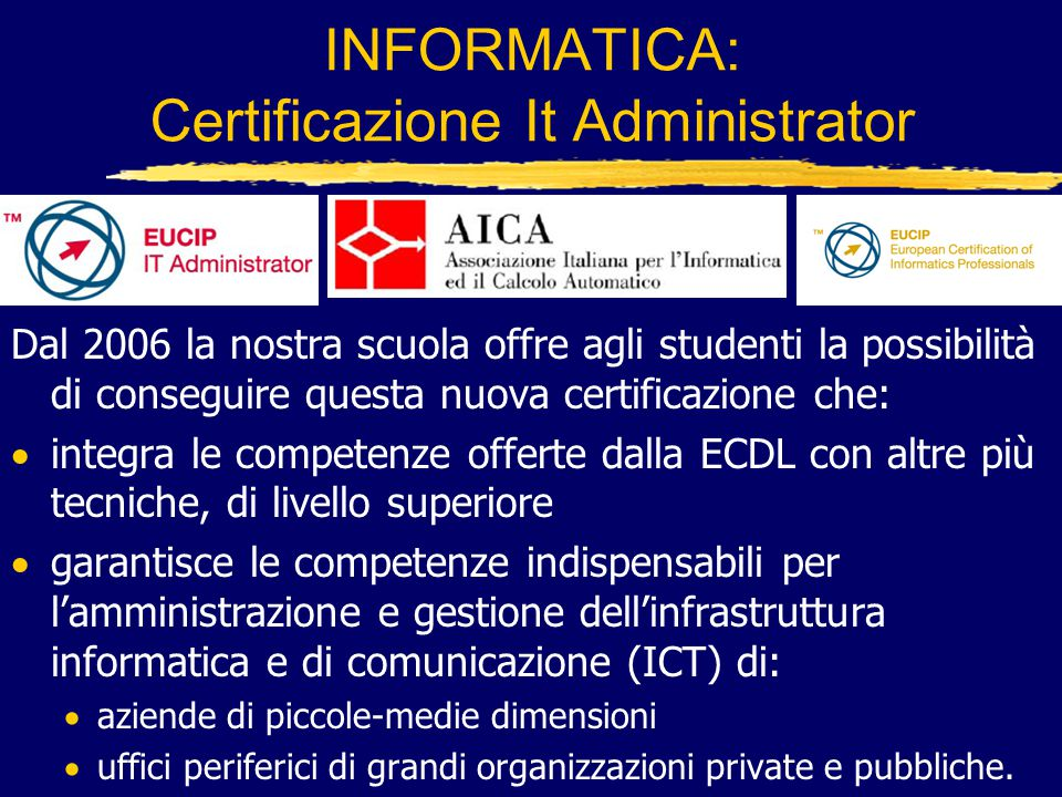INFORMATICA: Certificazione It Administrator