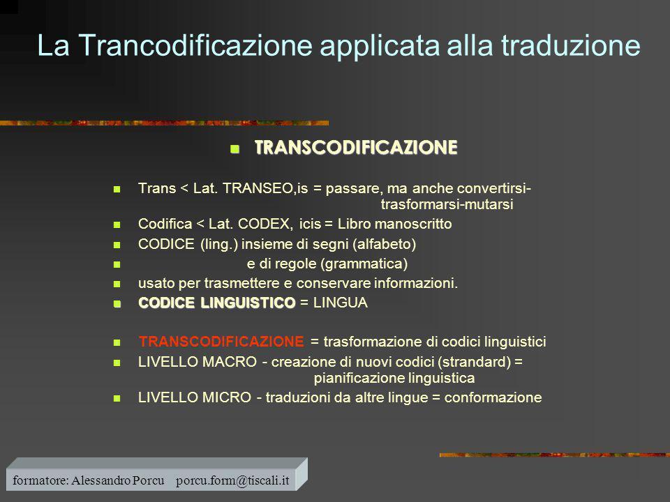 La Trancodificazione applicata alla traduzione