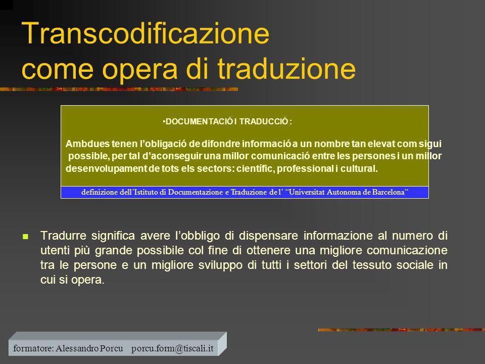 Transcodificazione come opera di traduzione