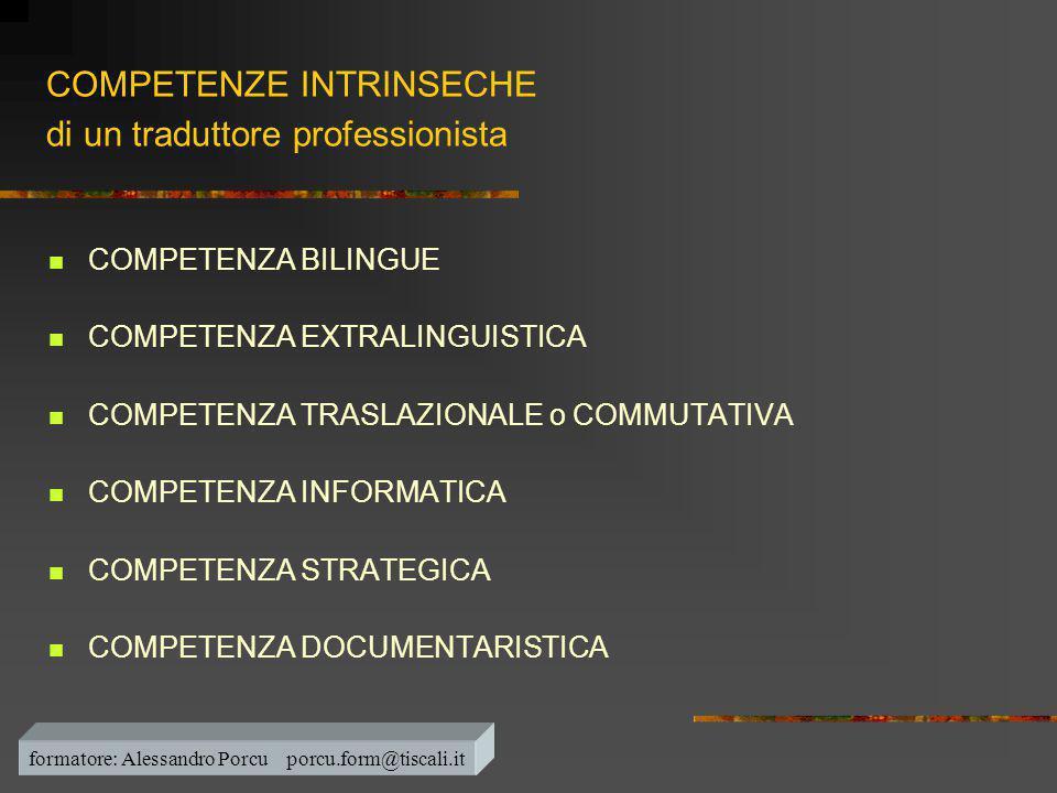 COMPETENZE INTRINSECHE di un traduttore professionista