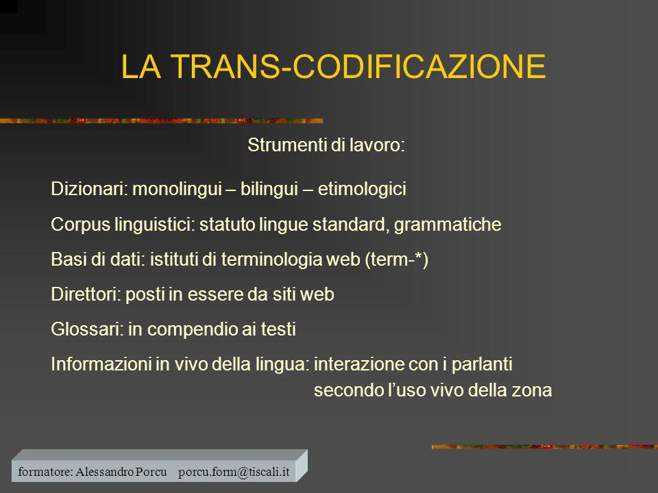 LA TRANS-CODIFICAZIONE