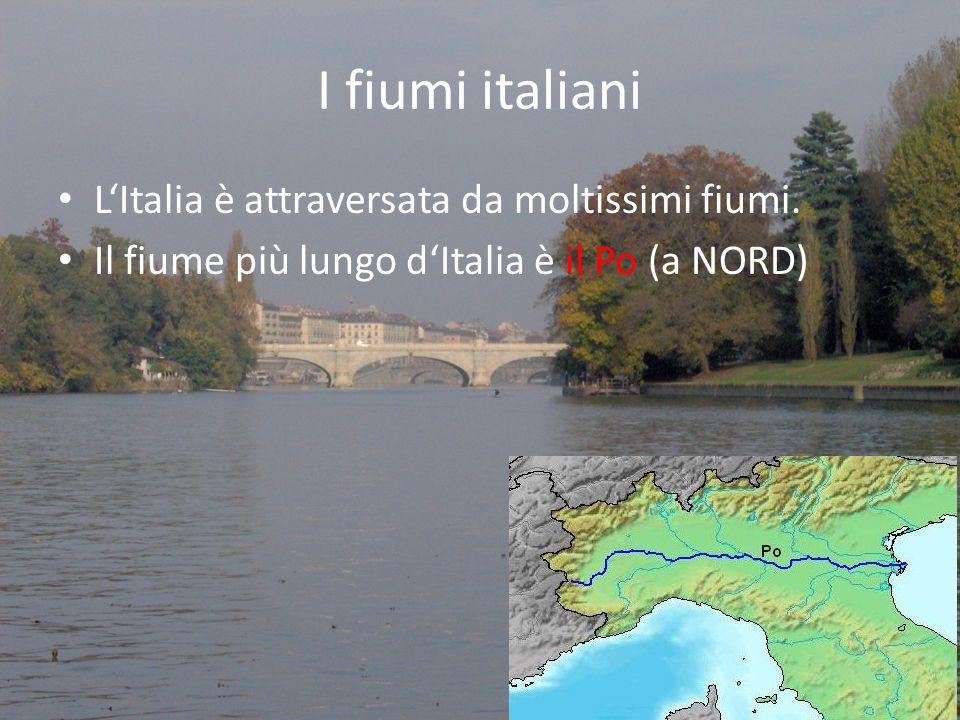I fiumi italiani L'Italia è attraversata da moltissimi fiumi.
