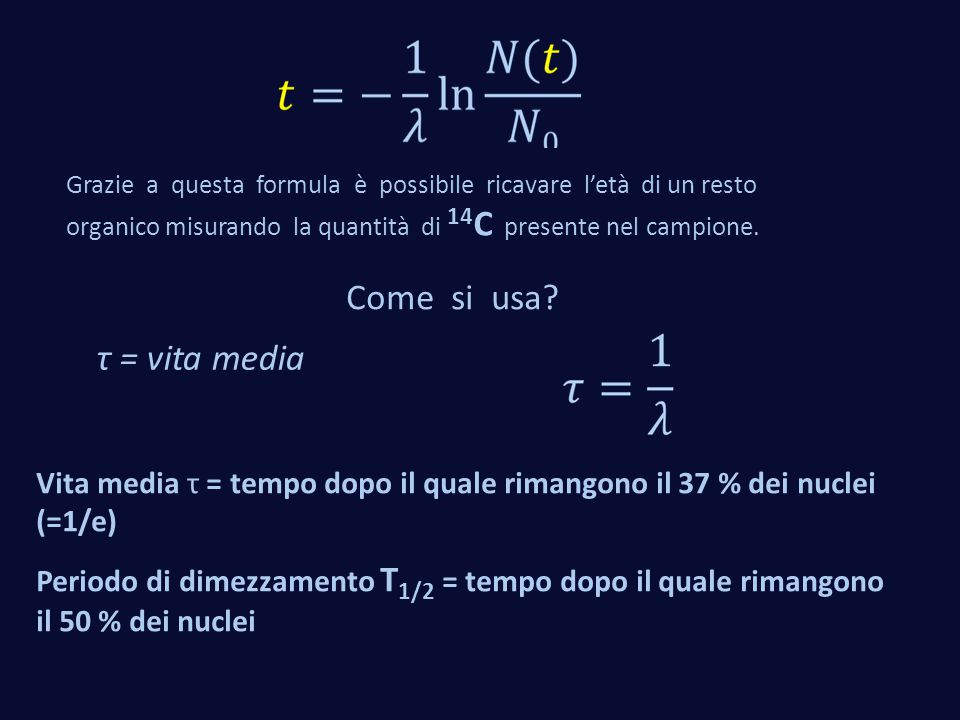 Come si usa τ = vita media