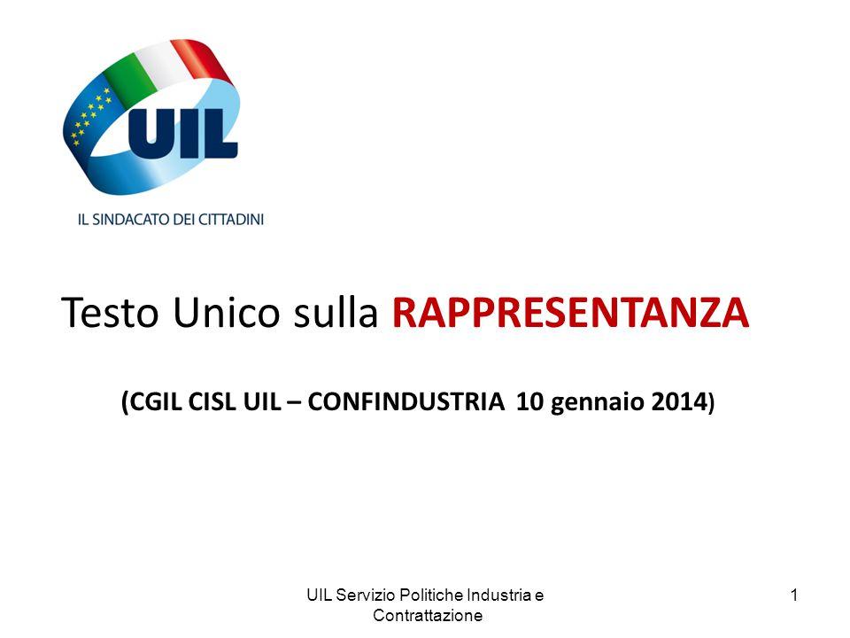 (CGIL CISL UIL – CONFINDUSTRIA 10 gennaio 2014)