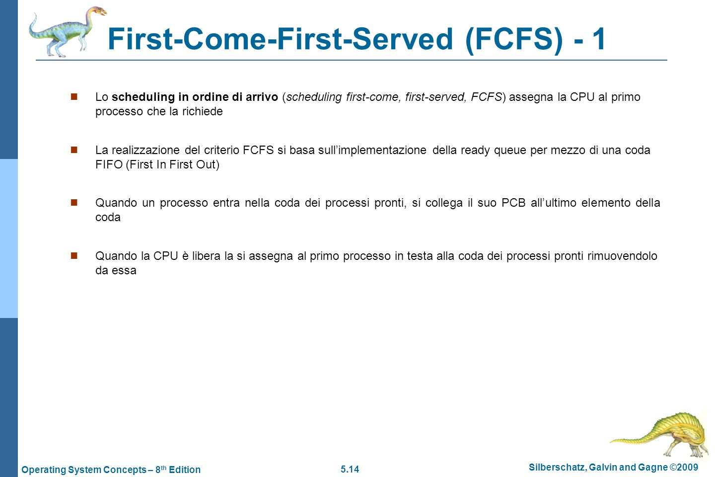 First-Come-First-Served (FCFS) - 1