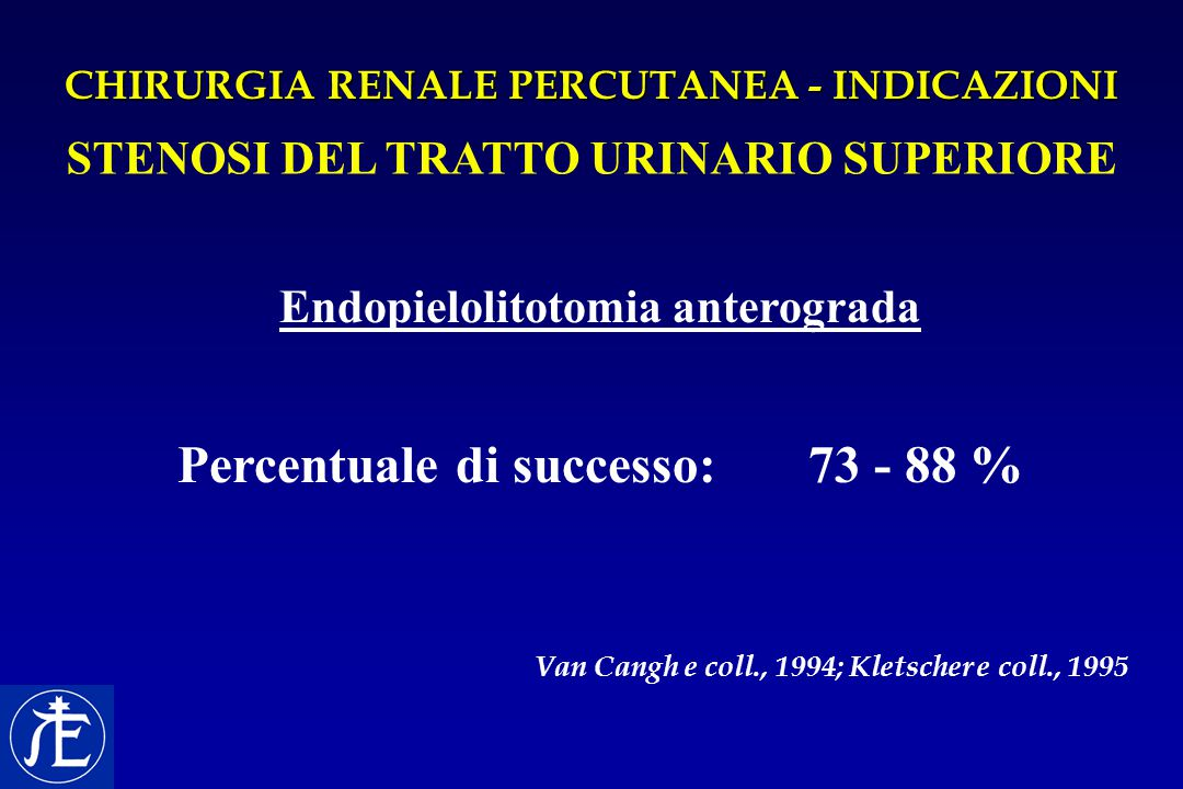 STENOSI DEL TRATTO URINARIO SUPERIORE Endopielolitotomia anterograda