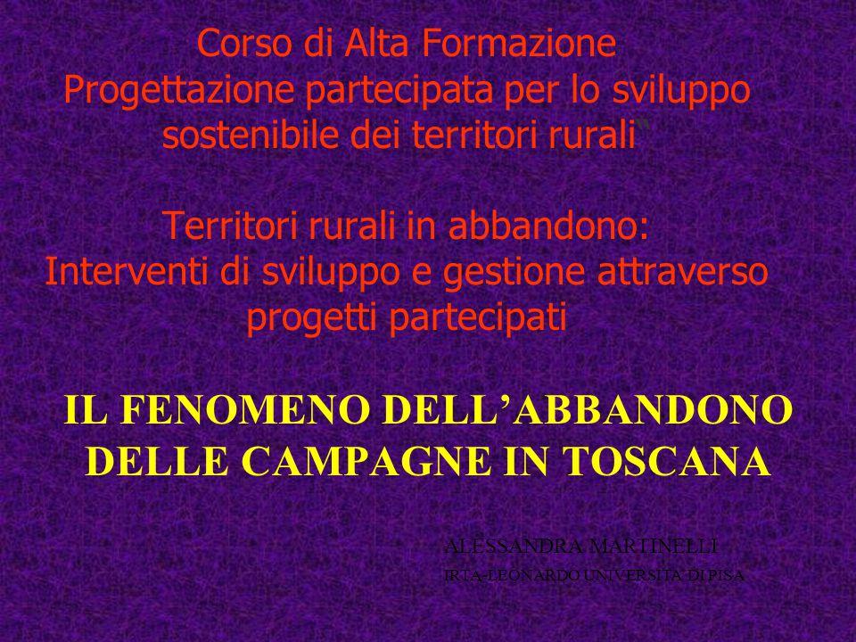 IL FENOMENO DELL'ABBANDONO DELLE CAMPAGNE IN TOSCANA