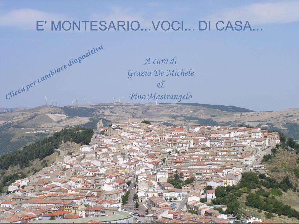 E MONTESARIO...VOCI... DI CASA...