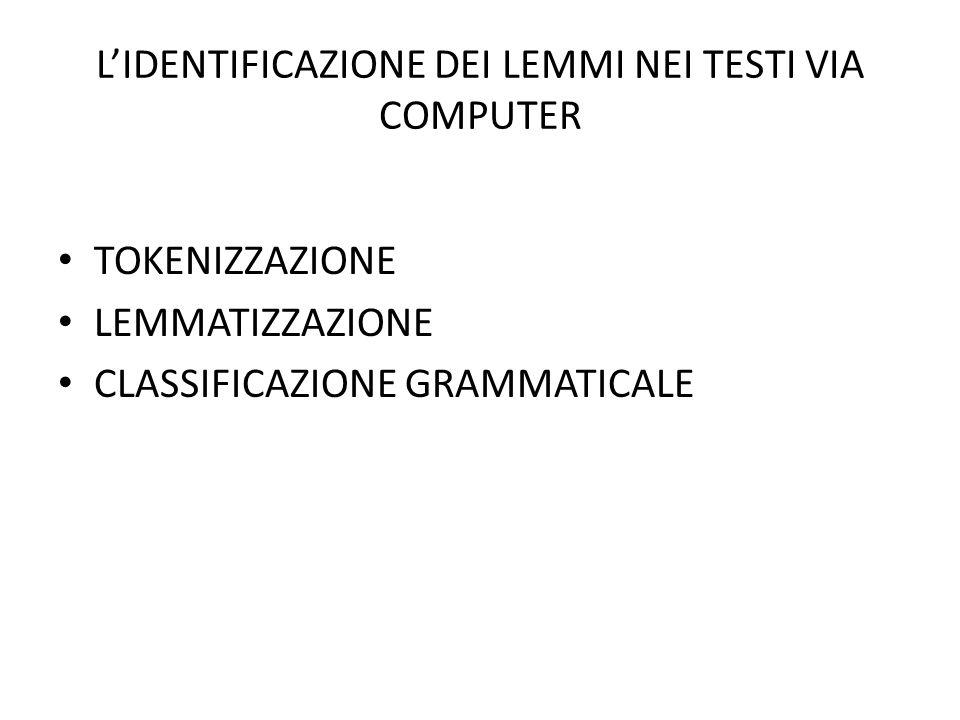 L'IDENTIFICAZIONE DEI LEMMI NEI TESTI VIA COMPUTER