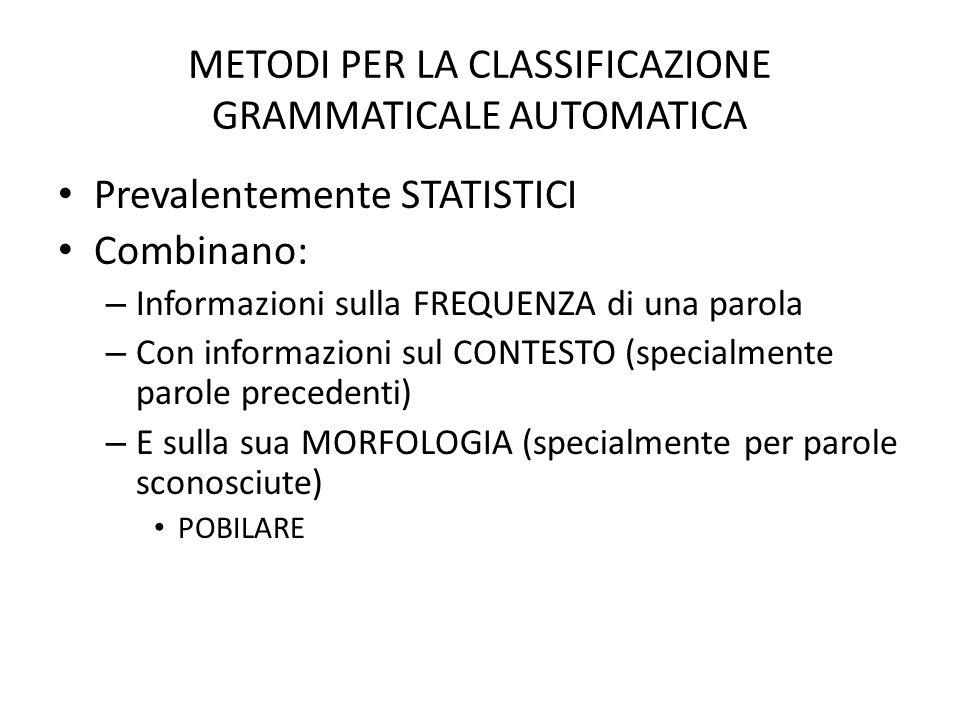 METODI PER LA CLASSIFICAZIONE GRAMMATICALE AUTOMATICA