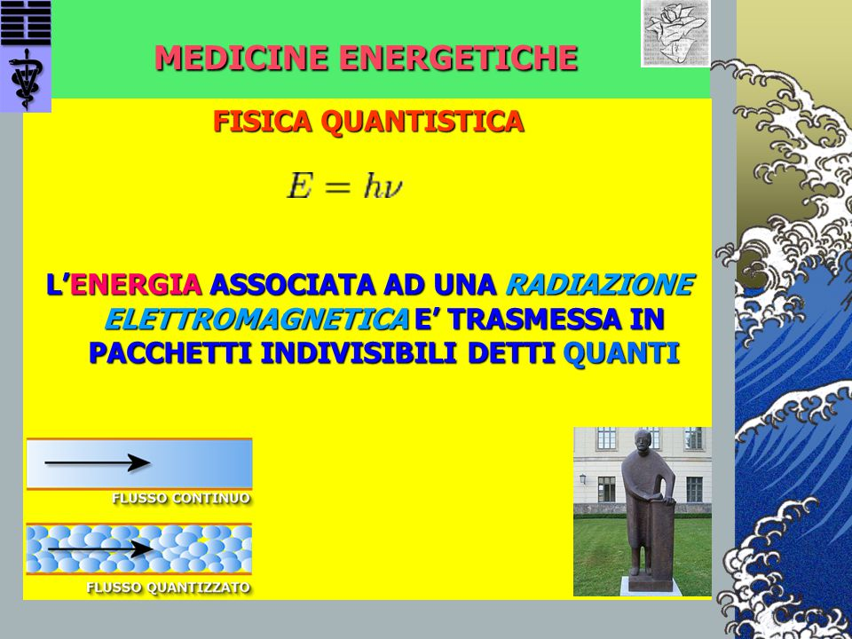 MEDICINE ENERGETICHE FISICA QUANTISTICA