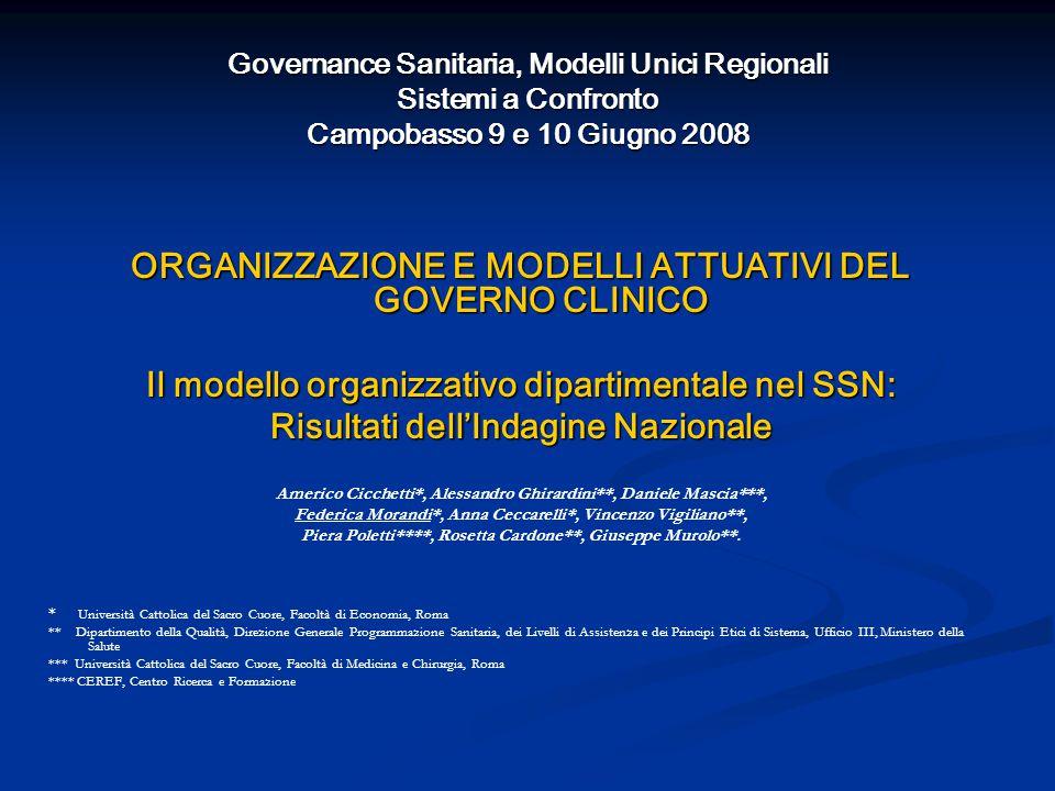 ORGANIZZAZIONE E MODELLI ATTUATIVI DEL GOVERNO CLINICO