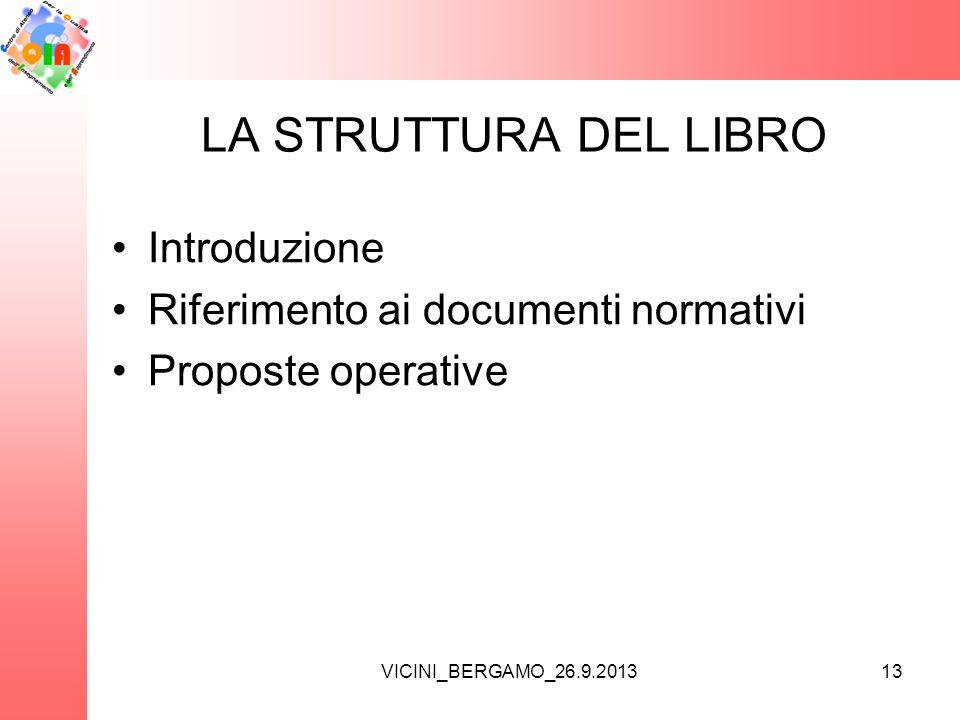 LA STRUTTURA DEL LIBRO Introduzione Riferimento ai documenti normativi