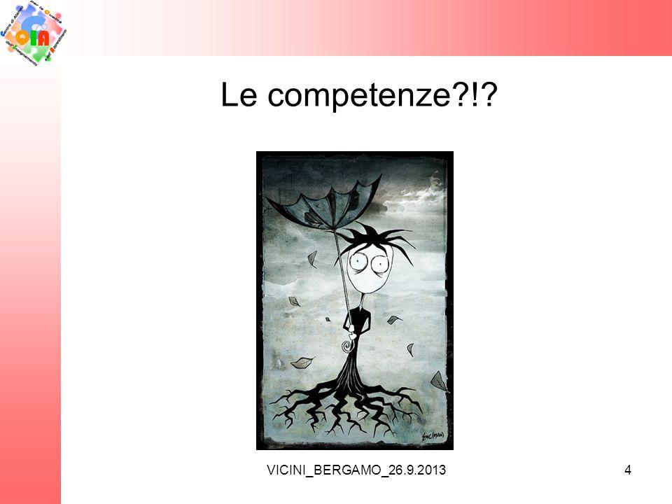 Le competenze ! VICINI_BERGAMO_26.9.2013