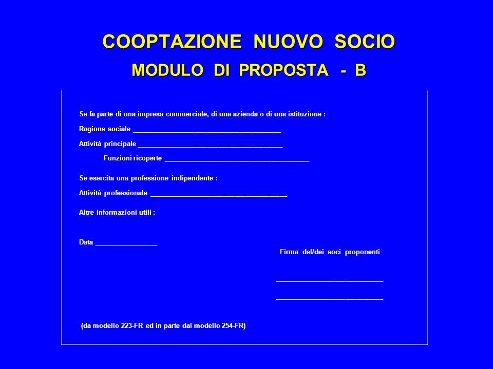 COOPTAZIONE NUOVO SOCIO MODULO DI PROPOSTA - B