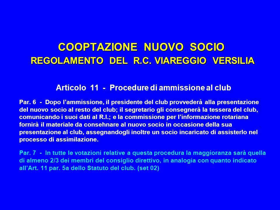 COOPTAZIONE NUOVO SOCIO REGOLAMENTO DEL R.C. VIAREGGIO VERSILIA