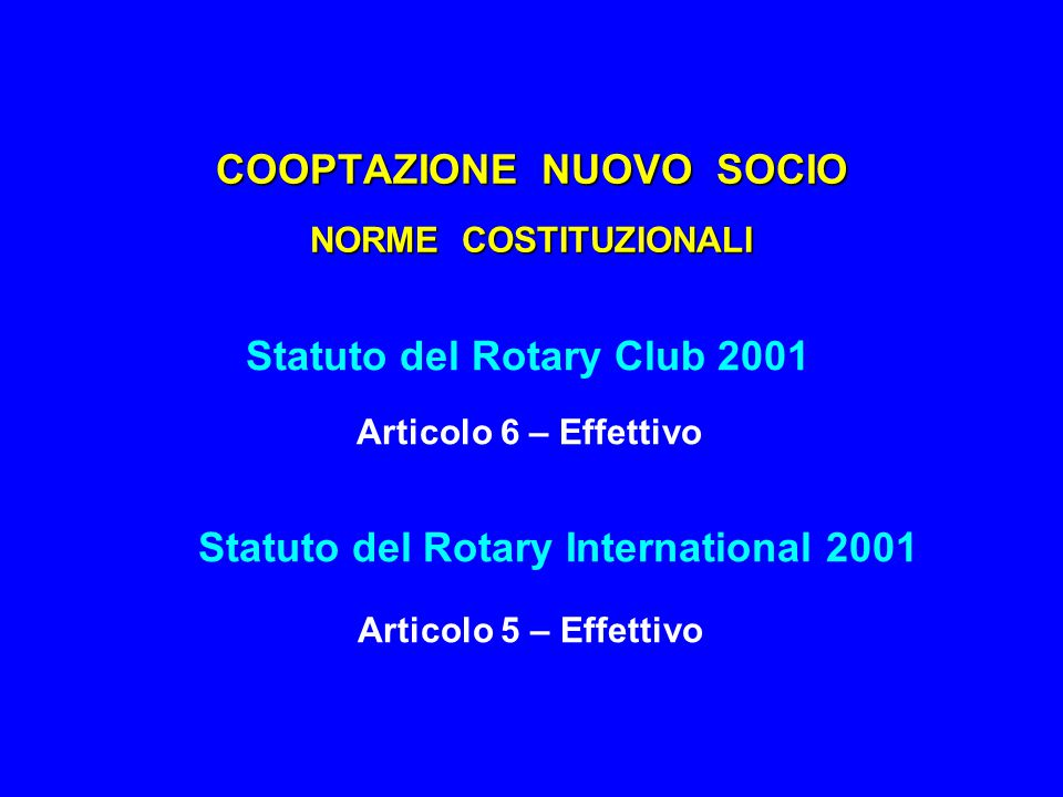 COOPTAZIONE NUOVO SOCIO NORME COSTITUZIONALI