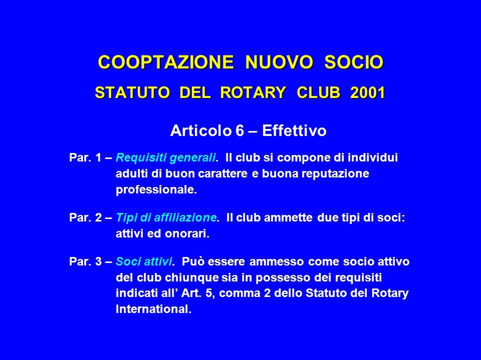 COOPTAZIONE NUOVO SOCIO STATUTO DEL ROTARY CLUB 2001