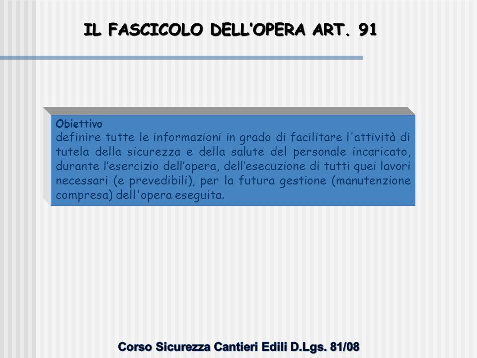IL FASCICOLO DELL'OPERA ART. 91