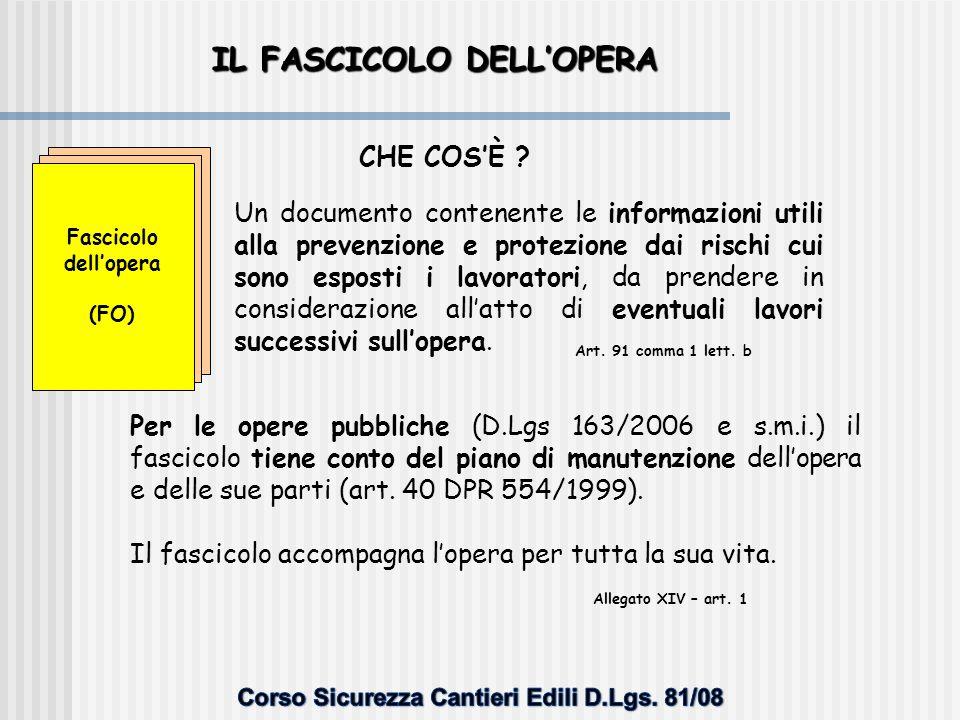 IL FASCICOLO DELL'OPERA Corso Sicurezza Cantieri Edili D.Lgs. 81/08