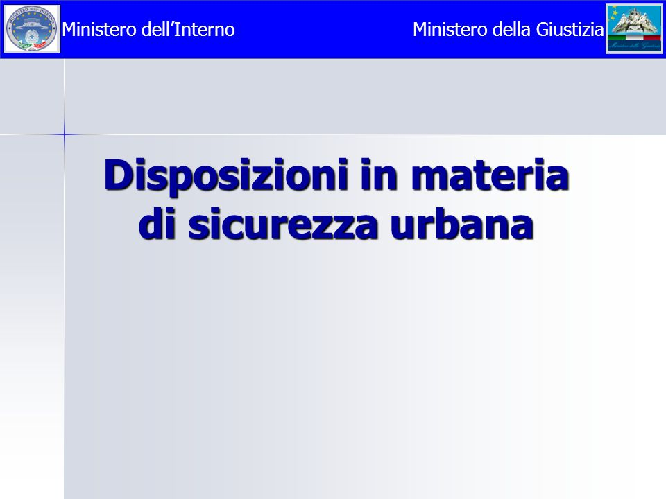 Disposizioni in materia di sicurezza urbana
