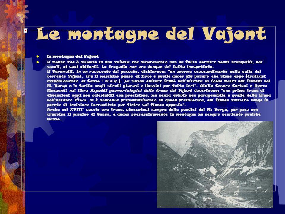Le montagne del Vajont le montagne del Vajont