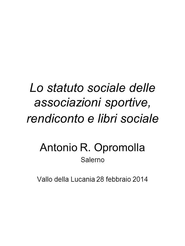 Antonio R. Opromolla Salerno Vallo della Lucania 28 febbraio 2014