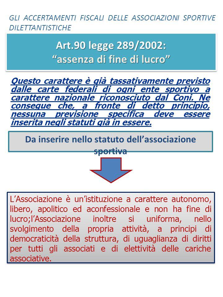 Art.90 legge 289/2002: assenza di fine di lucro
