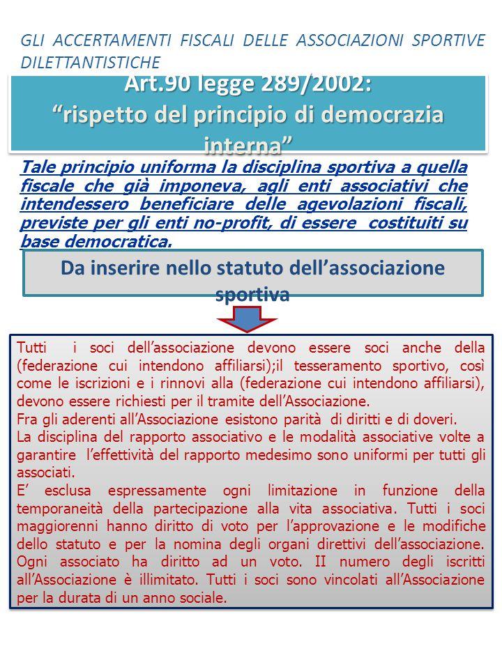 Art.90 legge 289/2002: rispetto del principio di democrazia interna