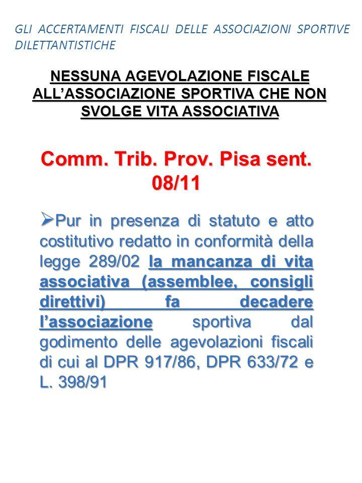Comm. Trib. Prov. Pisa sent. 08/11