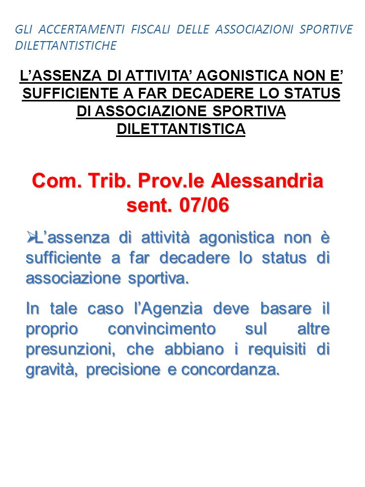Com. Trib. Prov.le Alessandria sent. 07/06