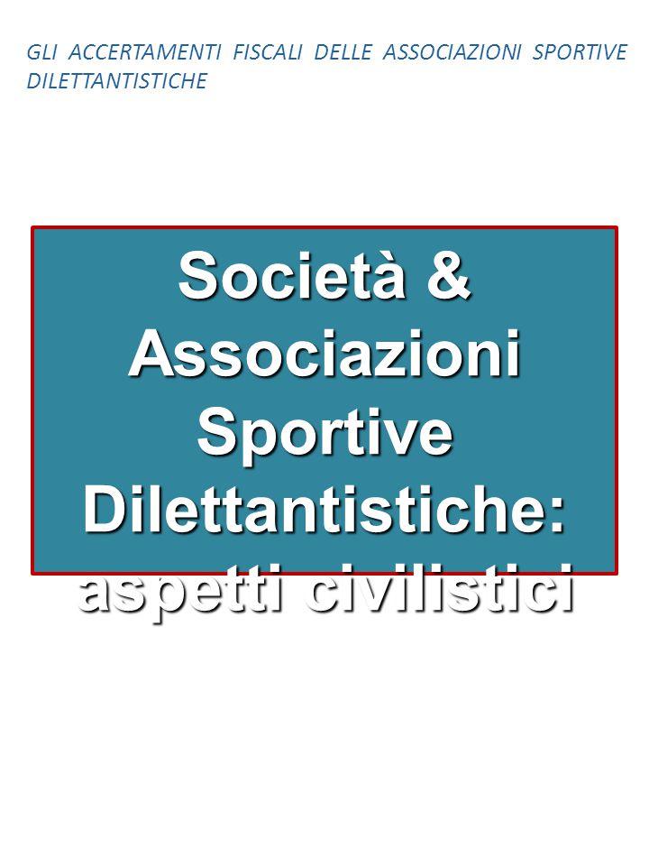 Società & Associazioni Sportive Dilettantistiche: aspetti civilistici
