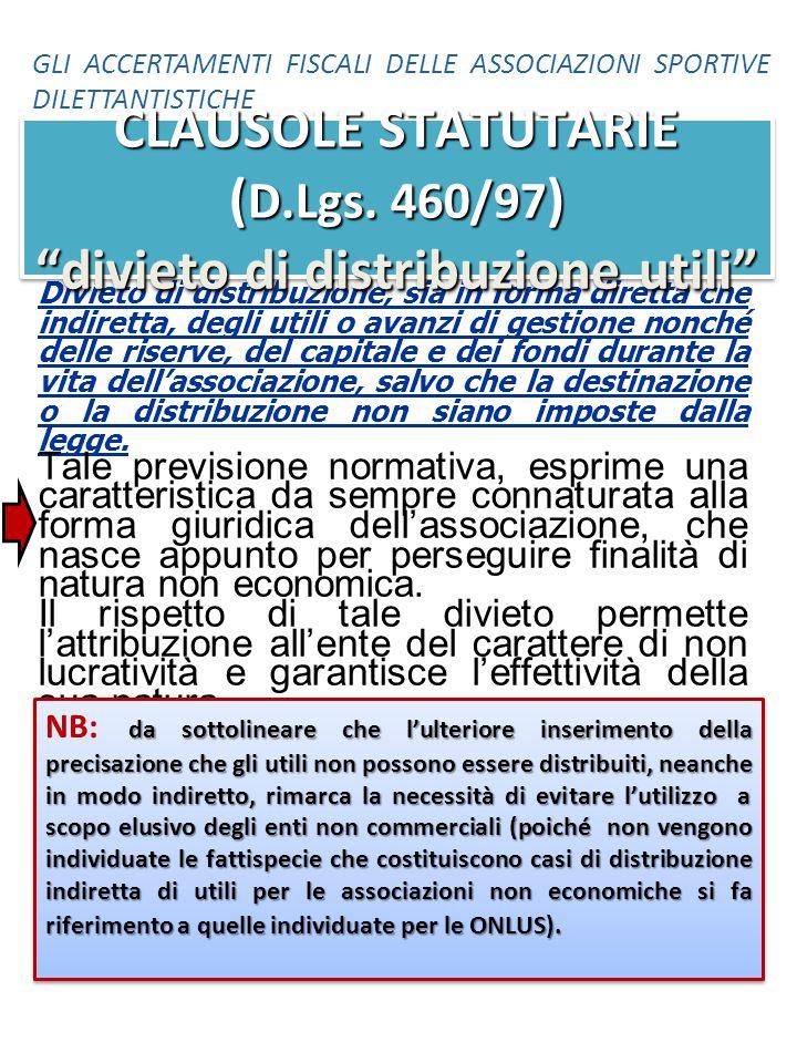 CLAUSOLE STATUTARIE (D.Lgs. 460/97) divieto di distribuzione utili