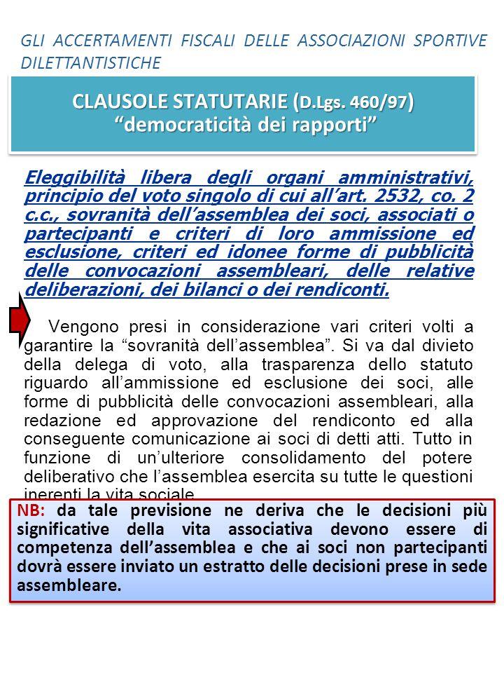CLAUSOLE STATUTARIE (D.Lgs. 460/97) democraticità dei rapporti