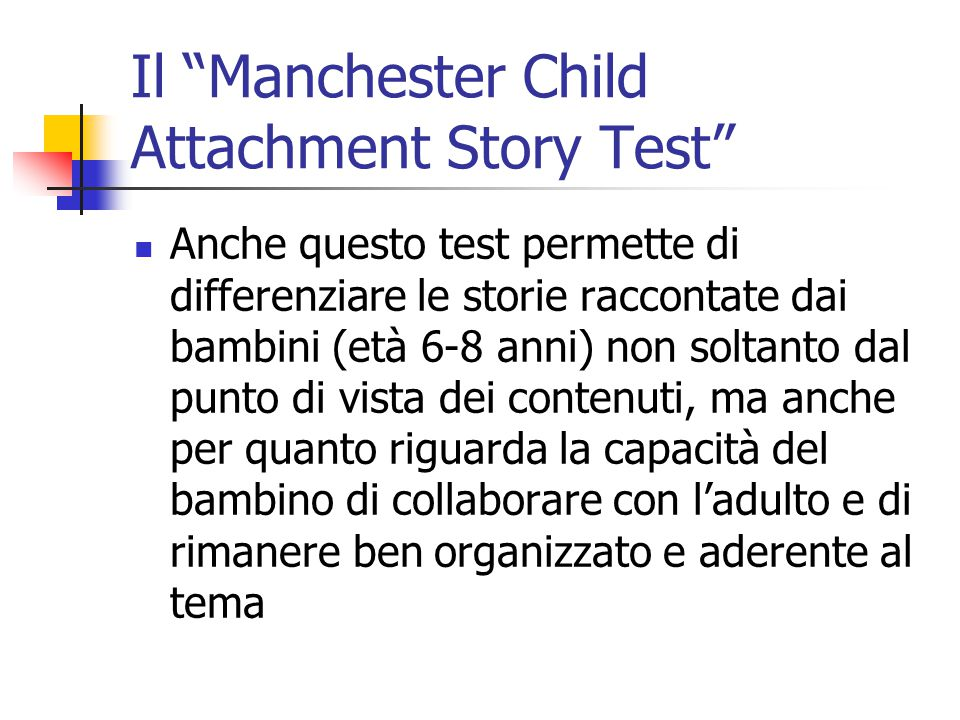 Il Manchester Child Attachment Story Test