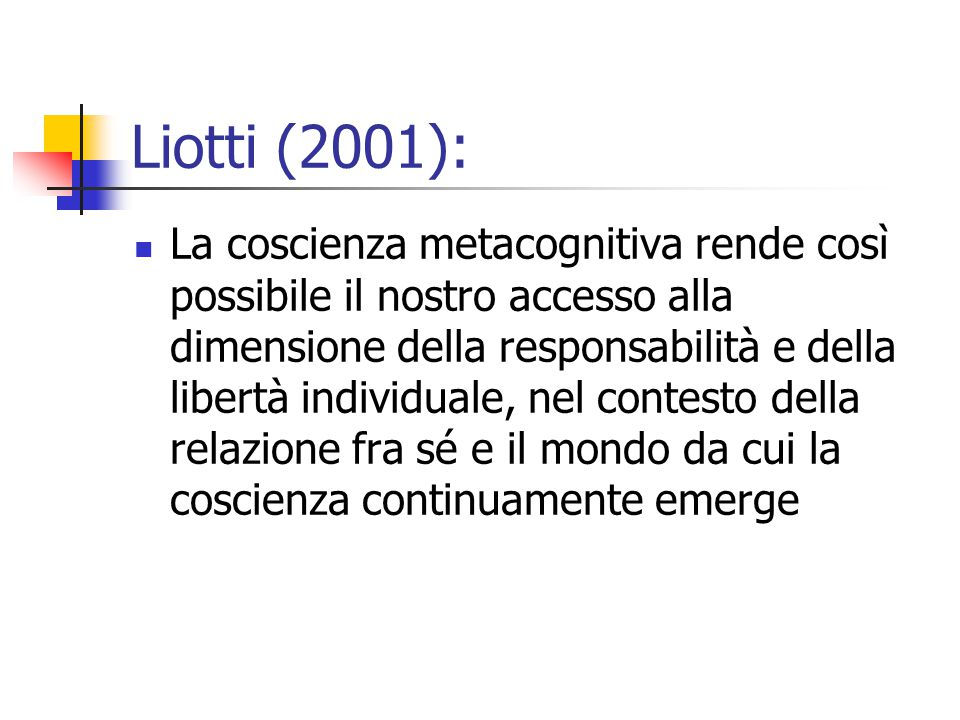 Liotti (2001):