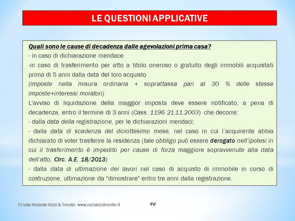 LE QUESTIONI APPLICATIVE