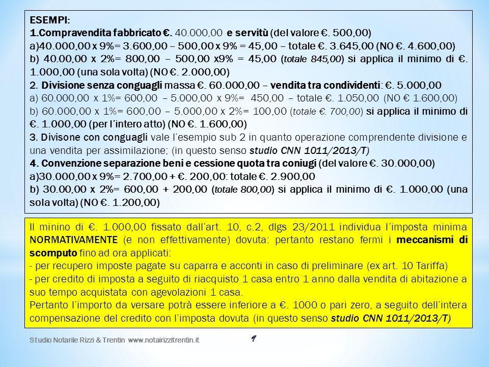 Compravendita fabbricato €. 40.000,00 e servitù (del valore €. 500,00)