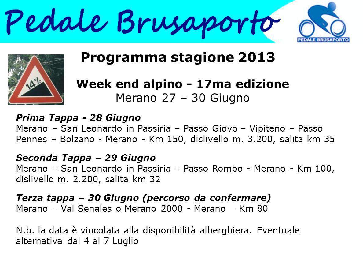 Week end alpino - 17ma edizione Merano 27 – 30 Giugno