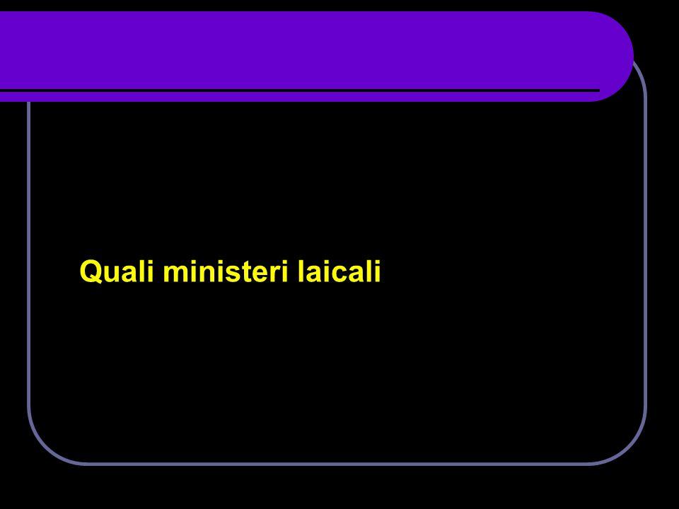 Quali ministeri laicali