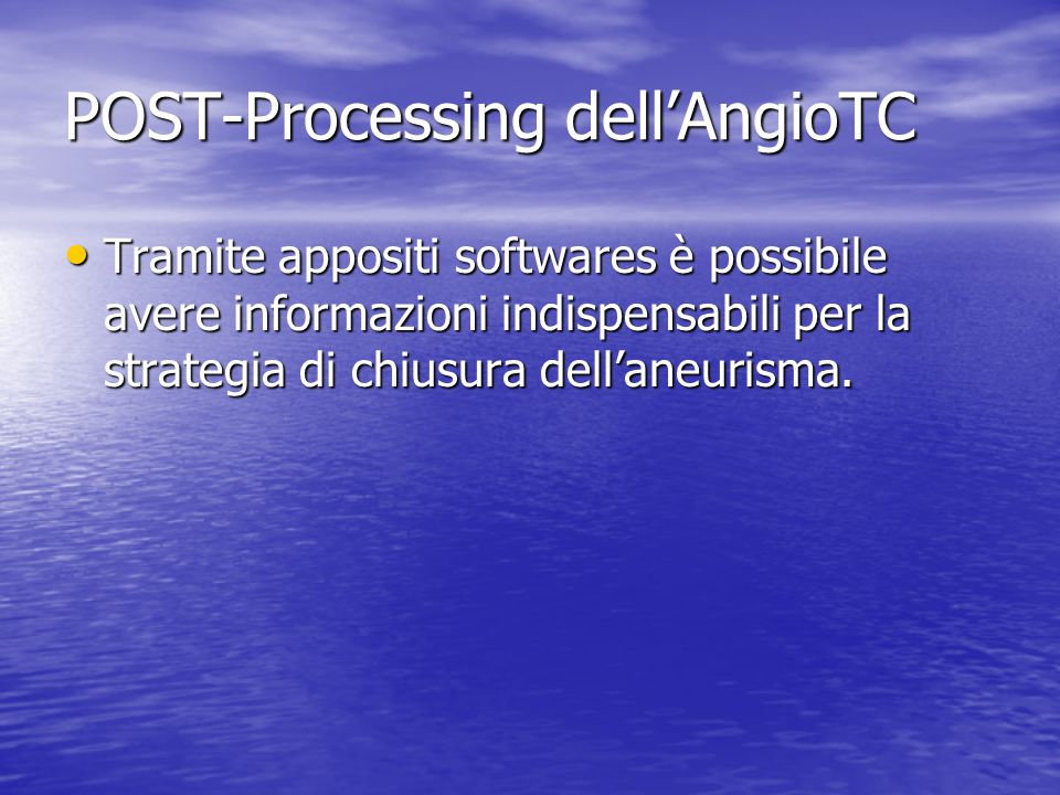 POST-Processing dell'AngioTC
