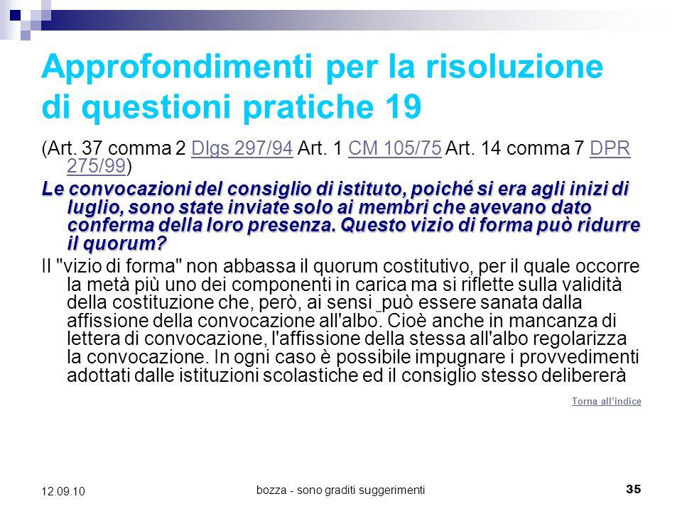 Approfondimenti per la risoluzione di questioni pratiche 19