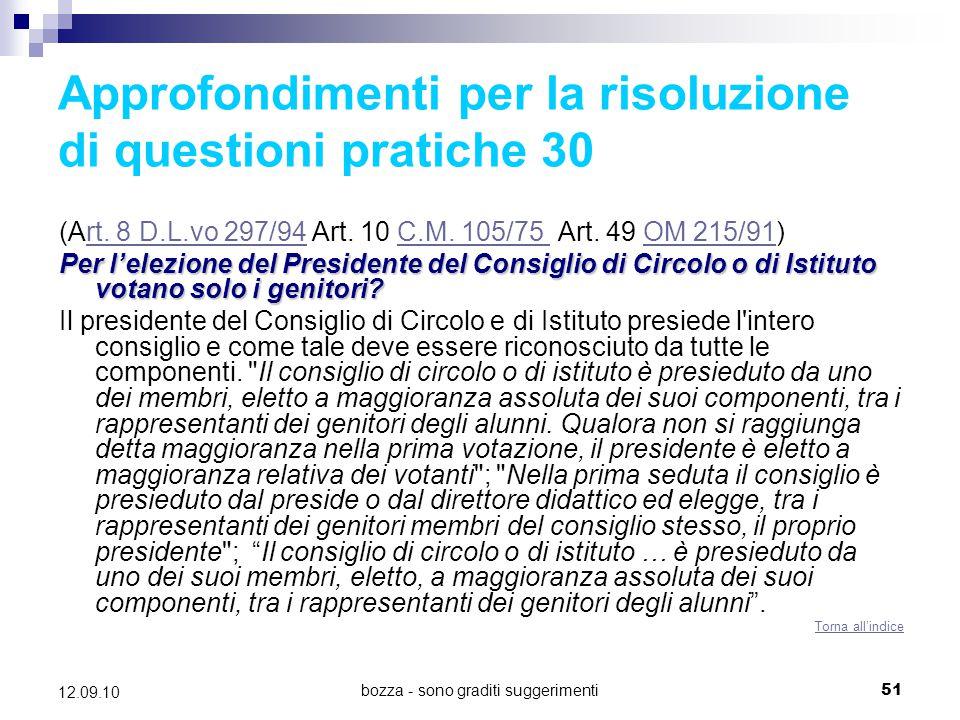 Approfondimenti per la risoluzione di questioni pratiche 30