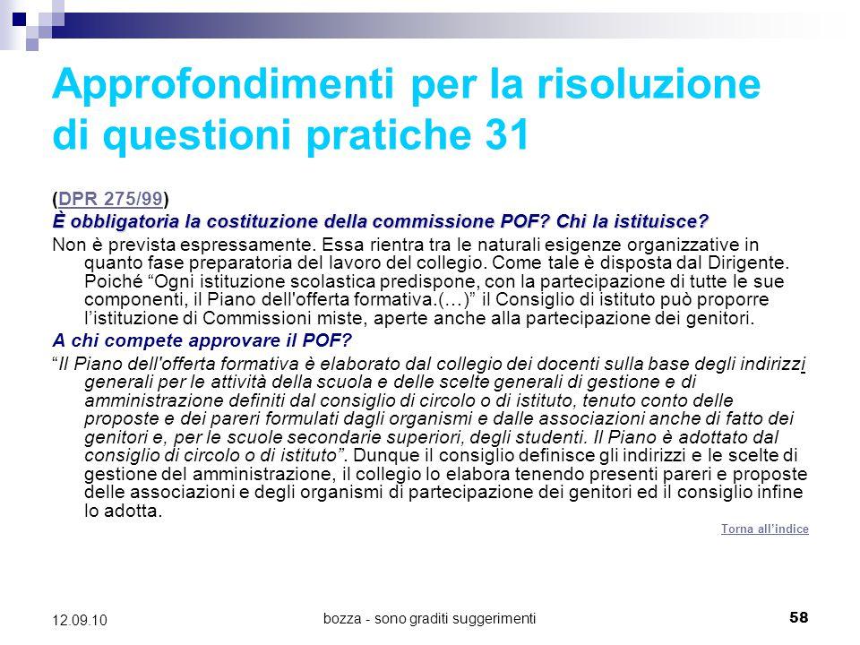 Approfondimenti per la risoluzione di questioni pratiche 31