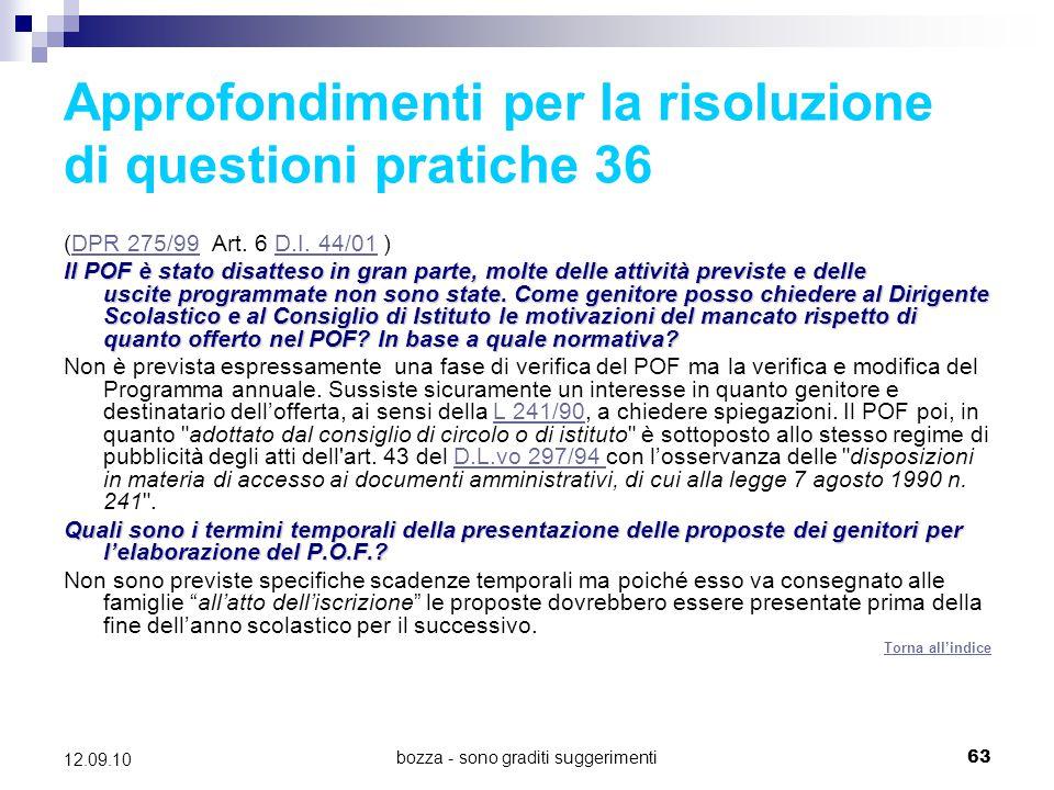 Approfondimenti per la risoluzione di questioni pratiche 36