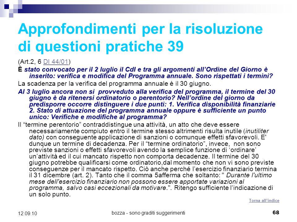 Approfondimenti per la risoluzione di questioni pratiche 39
