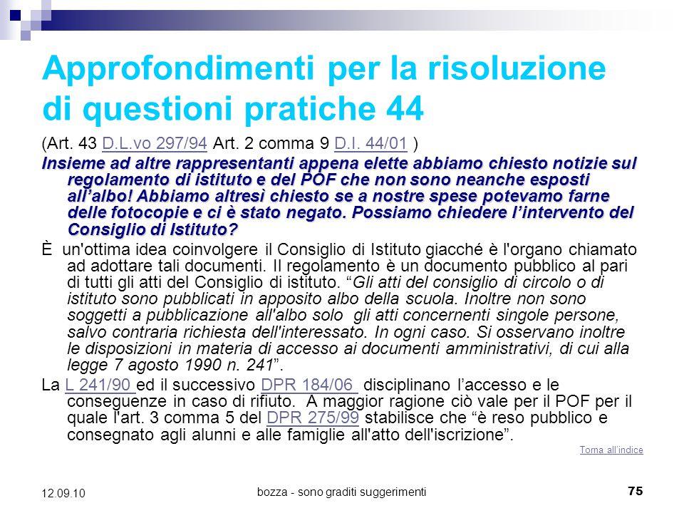 Approfondimenti per la risoluzione di questioni pratiche 44