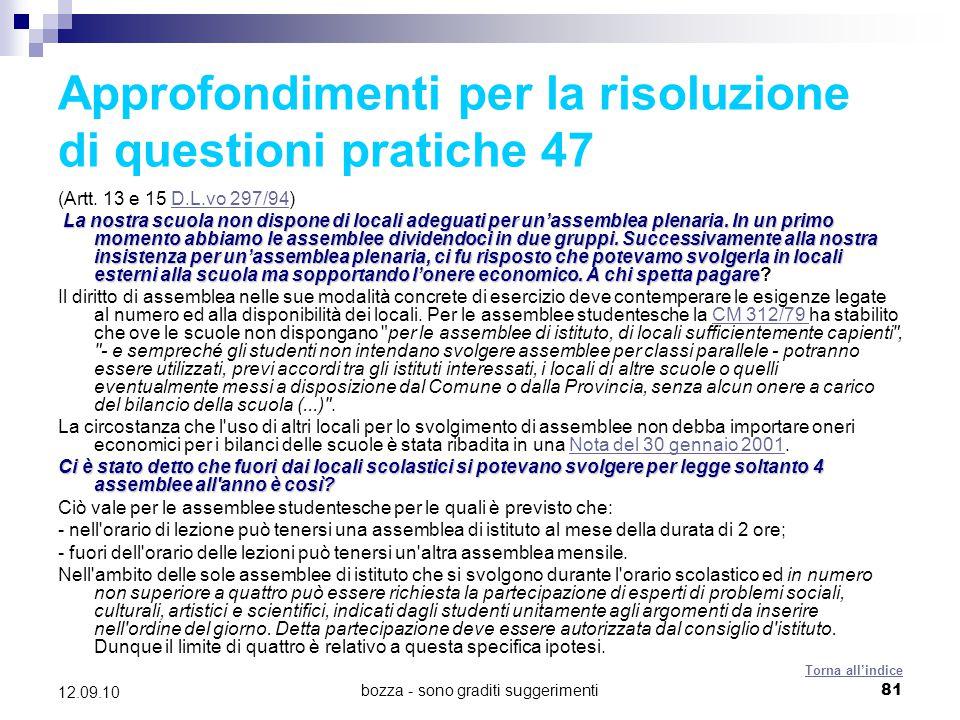 Approfondimenti per la risoluzione di questioni pratiche 47