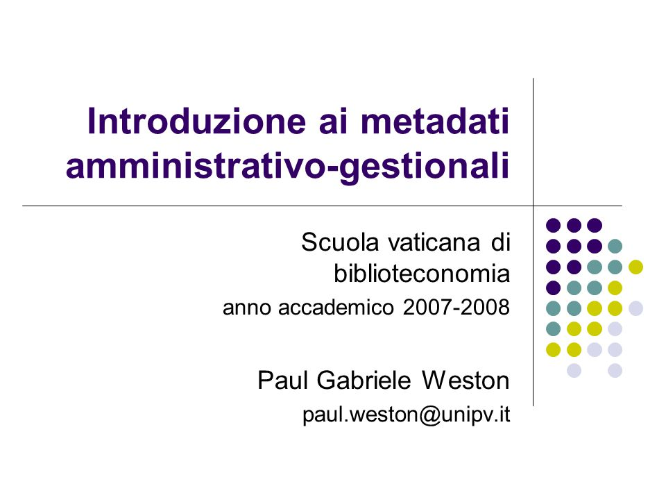 Introduzione ai metadati amministrativo-gestionali
