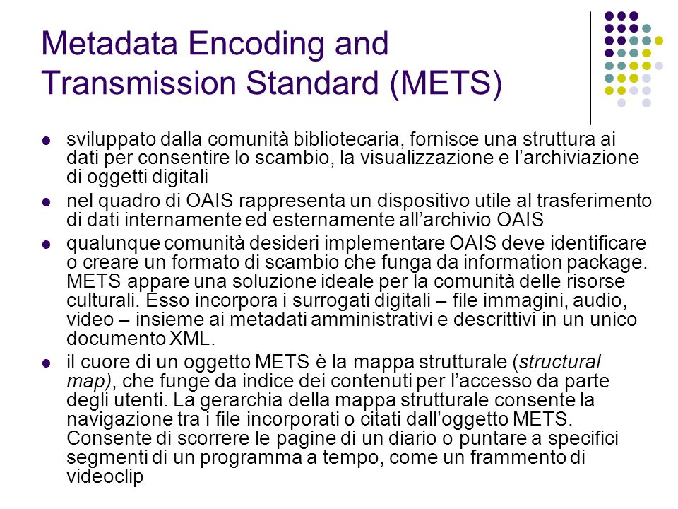 Metadata Encoding and Transmission Standard (METS)
